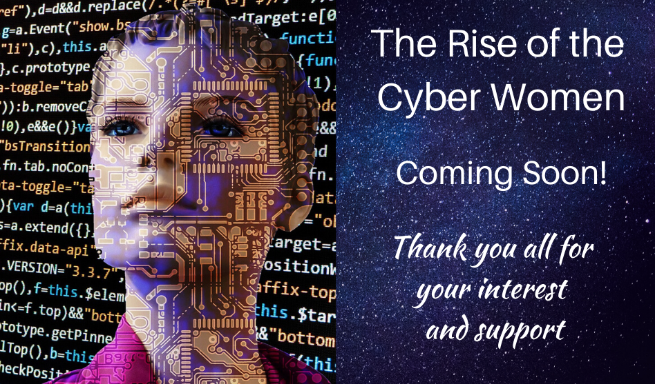 The Rise of the Cyber Women Book – Coming Soon