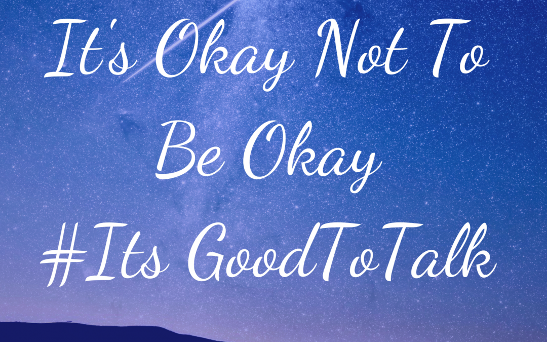 It's Okay Not To Be Okay…..