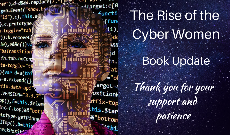 The Rise of the Cyber Women – Book Update