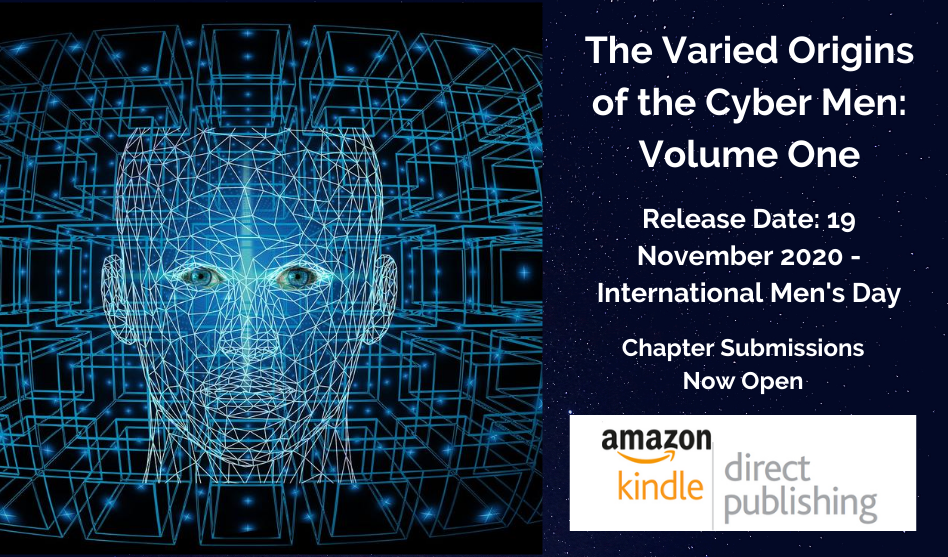 Call For Chapters: The Varied Origins of the Cyber Men – Volume One