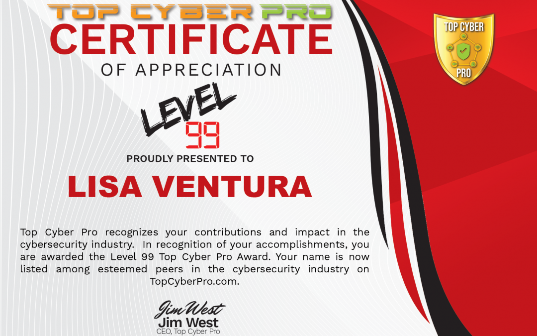 Lisa Ventura Gains a Top Cyber Pro Award From the USA